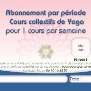 Abonnement Période 3 cours collectifs de Yoga Pour Tous Annecy