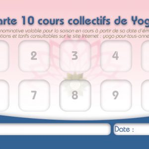 Carte de 10 cours collectifs de Yoga, Pour Tous Annecy